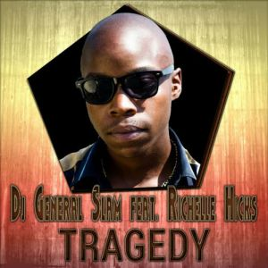 DJ General Slam, Richelle Hicks - Tragedy (Keanu V Afro Mix)