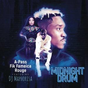 A Pass, Rouge & Fik Fameica feat. DJ Maphorisa - Midnight Drum (Dream Version) - mp3 download gqom music, gqom music 2018, new gqom songs, south africa gqom music.