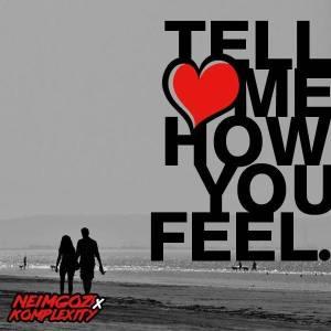 Neimgozi - Tell me How You Feel (feat. Komplexity). new african house music, soulful house, sa soulful house 2018