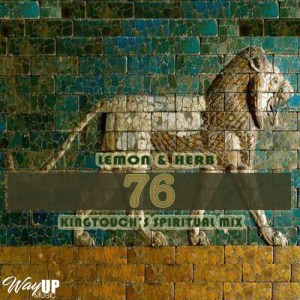 Lemon & Herb - 76 (KingTouch's Spiritual Mix)