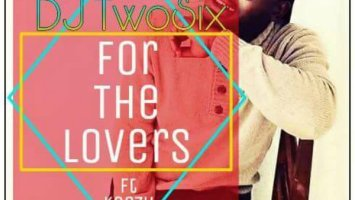 DJ Twosix feat. Keezy - For the Lovers