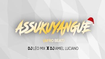 Dj Leo Mix feat. Dj Amiel Luciano - Assukuyangue