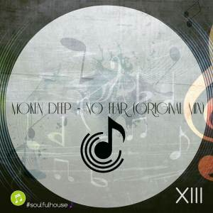 Moken Deep - No Fear (Original Mix)