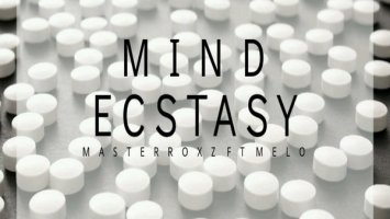 Masterroxz feat. Melo - Mind Ecstasy (Original Mix)