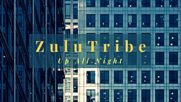 ZuluTribe - Up All Night (Original Mix), new soulful house music, soulful 2018, south african soulful house songs