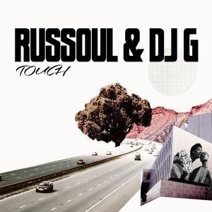 Russoul, DJ G, Saint Evo - Touch (Saint Evo Remix)