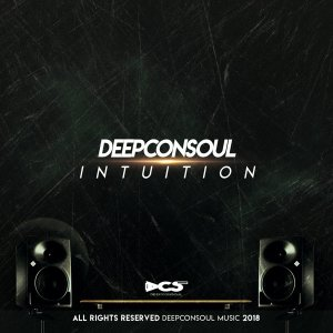 Deepconsoul - Let It Go (feat. Mthandazo Gatya) - Intuition Album - south african deep house, latest south african house, deep house sounds, new house music 2018, best house music 2018, latest house music tracks, dance music, deep house tracks, house music download