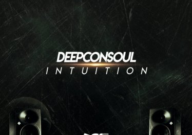 Deepconsoul - Intuition Album - south african deep house, latest south african house, deep house sounds, new house music 2018, best house music 2018, latest house music tracks, dance music, deep house tracks, house music download