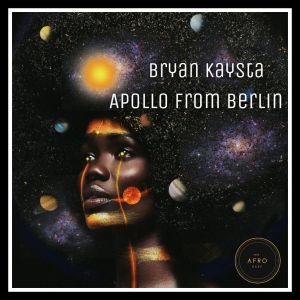 Bryan Kaysta - Apollo From Berlin - Bryan Kaysta - Aiko - south african deep tech house, latest south african house, tech house, new house music 2018, best house music 2018, latest house music tracks, afro tech house, latest sa house music, new music releases