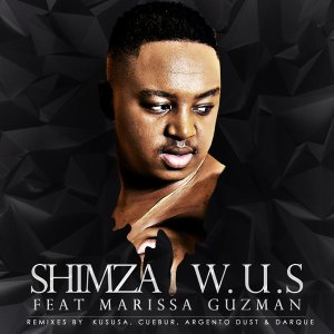 Shimza feat. Marissa Guzman - W.U.S (Cuebur Spirit Mix) - afro tech house, afro house musica, afro beat, datafilehost house music, mzansi house music downloads, south african deep tech house, latest south african house, latest house music, house music download, club music, afro house music, new house music 2018, best house music 2018, afro tech house, latest sa house music