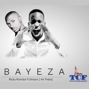 Ricky Randar feat. Simpra (Mr Thela) - Bayeza, gqom 2018, new gqom music, south african gqom songs, download latest and newest gqom music 2018
