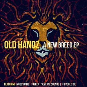Old Handz - A New Breed EP