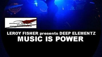 Leroy Fisher & Deep Elementz - Music Is Power (Underground Vocal Mix)