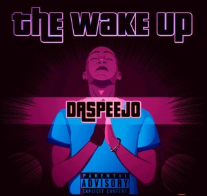 DDa SpeeJo - The Wake Up EP - latest house music, deep house tracks, house music download, latest sa house music, afro house 2018, afro house music, afro deep house
