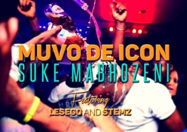 Muvo De Icon - Suke Mabhozeni (feat. Lesego & Stemz), new gqom music, gqom tracks, gqom music download, club music, afro house music