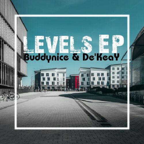 Buddynice & De'KeaY - Levels EP