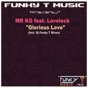 Mr KG - Glorious Love (Original Mix)