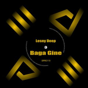 Lesny Deep - Baga Gine (Original Mix)