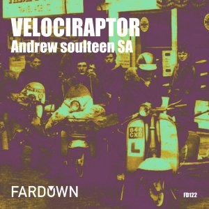 Andrew soulteen SA - Velociraptor (Original Mix), south african deep house, latest south african house, afro house music, afro deep house, sa deep house sounds