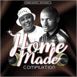 uBiza Wethu & Mr.Thela - Life Lesson (Original Mix) - uBiza Wethu & Mr.Thela - Homemade Compilation, Latest gqom music, gqom tracks, gqom 2018, download south african gqom, new gqom songs