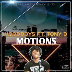 Hood Boys feat. Tony - Motions (Original Mix)