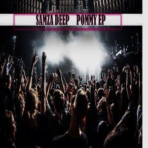 Samza Deep - Pommy EP