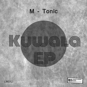 M-Tonic - Umcimbhi - M-Tonic - Kuwala