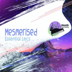 Essential Lecs - Mesmerised (Main Abstract Mix), south africa afro deep house music mp3 download, new afro tribal house, afro house 2018 download