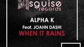 Alpha K feat. Joahn Dashi - When It Rains (George North Remix)