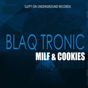 Blaq Tronic & Those Boys - Over and Done