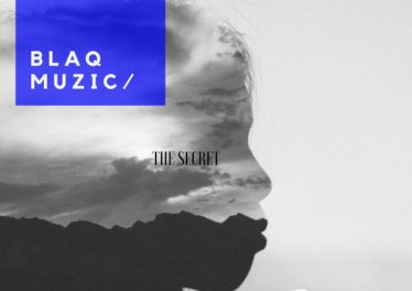 BlaQ Muzic - The Secret (EP)