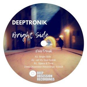 DeepTronik - Bright Side EP, afro deep house, deep house 2018 download, sa deep house music