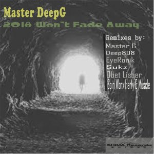 Master DeepG - Won't Fade Away (EyeRonik Remix)