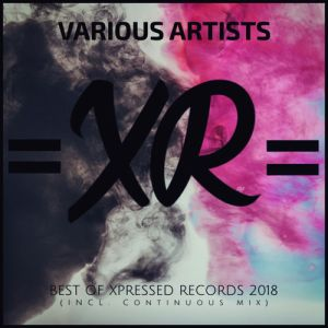 VA Best of Xpressed Records 2018 (Incl. Continuous Mix), latest house music, deep house tracks, house music download, club music, afro house music, afro deep house, tribal house music, best house music, african house music