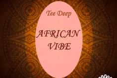 Tee Deep - African Vibe (Original Mix)