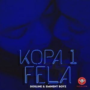 Eminent Boyz & Dosline - Kopa 1 Fela (Original Mix)