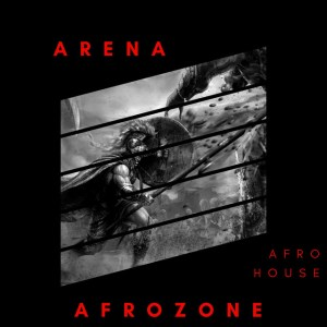 AfroZone - Arena (Original Mix), new afro house music, angola afro house music, web music player, online song streaming, google play music, google music free