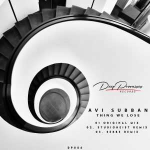 Avi Subban - Things We Lose (Original Mix), deep house music 2018 download mp3, south africa deep house sounds, deep tech house, latest house music, deep house tracks