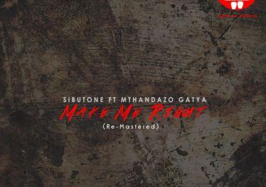 Sibutone feat. Mthandazo Gatya - Make Me Right (Deepconsoul Classic Remix)
