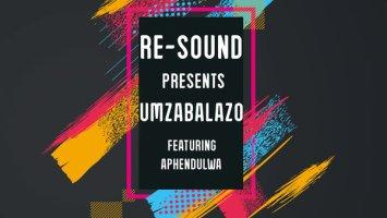 Resound feat. Aphendulwa - Umzabalazo (Original Mix)