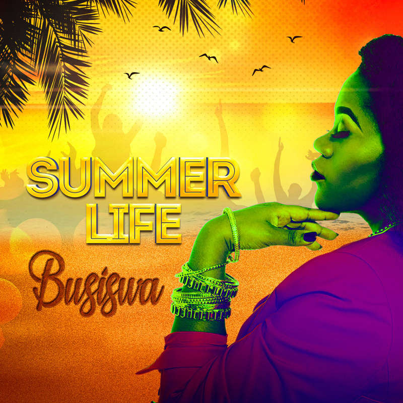 Busiswa - Summer Life (Album)