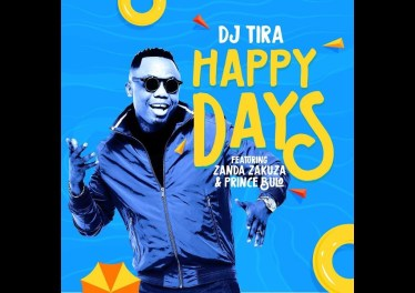 DJ Tira - Happy Days ft. Zanda Zakuza (Official Video) 12 tegory%