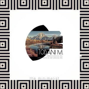 Tobani M. - The Minimalist EP