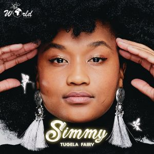 Simmy - Tugela Fairy (Album) - new south africa afro housemusic, afro house 2018 download mp3, latest south african house, new house music 2018, best house music 2018, latest house music tracks, dance music, latest sa house music, new music releases, sa local music for free