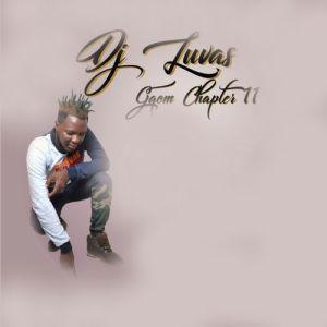 DJ LUVAS - Gqom Chapter 11 ALBUM, GQOM 2018, download new gqom music, south african gqom, fakaza 2018 gqom, gqom mp3 datafilehost download