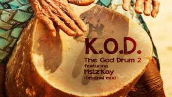 K.O.D feat. Msiz'kay - The GOD Drum 2 (Original Mix)