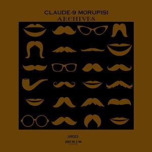 Claude-9 Morupisi - Archives EP - datafilehost house music, mzansi house music downloads, south african deep house, latest south african house, deep house 2018