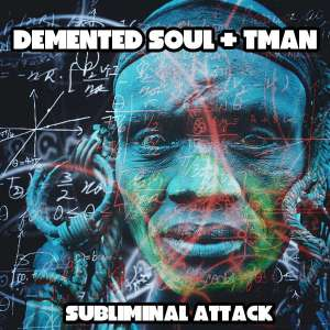 Demented Soul & TMAN - Subliminal Attack (Imp5 Afro Fusion Mix), latest house music, afro house tracks, house music download, afro deep, afro house music, afro deep house, tribal house music, best house music, african house music
