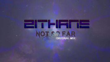 Zithane - Not So Far (Original Mix), deep house, deep house 2018 download mp3, sa deep house music, deep tech house, local deep house sounds