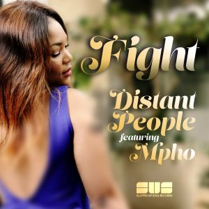 Distant People feat. Mpho - Fight (Magic Soul Mix)